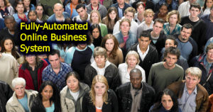 Fully-Automated Online Business System